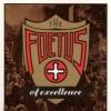 Foetus of Exc.. | 1985