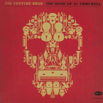 JG Thirlwell: The Venture Bros. Vol. 1
