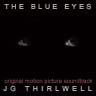 JG Thirlwell: The Blue Eyes – Original Soundtrack