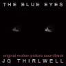JG Thirlwell: The Blue Eyes – Original Soundtrack